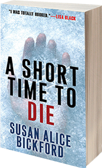 A Short Time to Die by Susan Bickford
